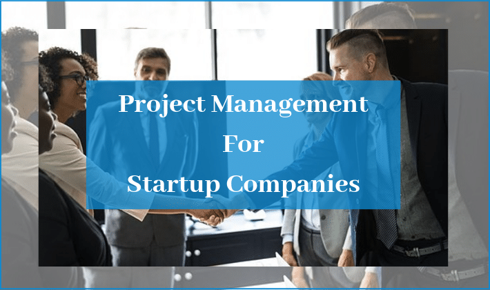 project management for startup companies
